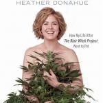 GrowGirl, The Blair Witch Project, & Women in Marijuana